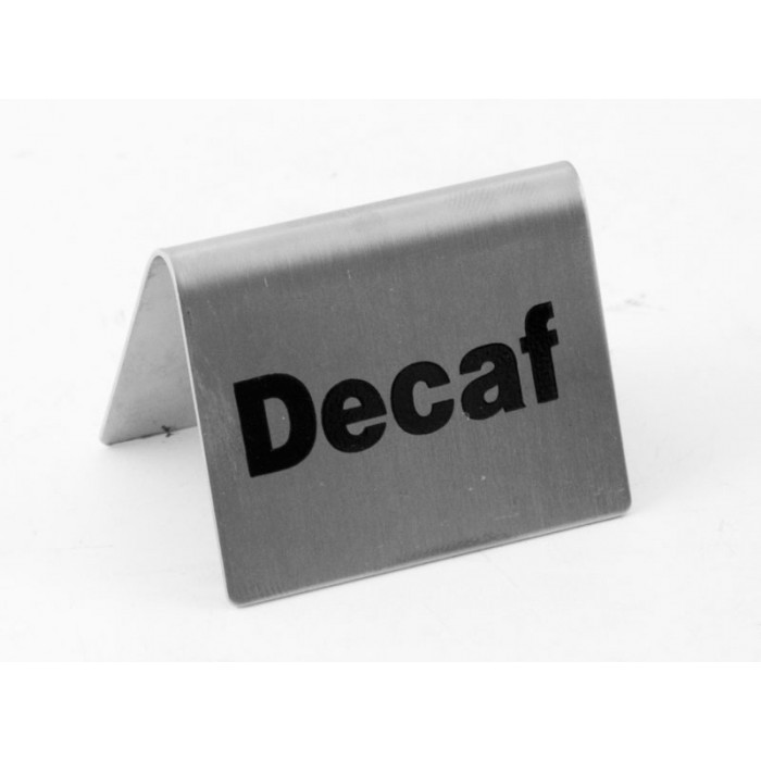 Tent Sign Stainless Steel 'Decaf'