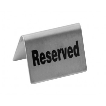 Tent Sign Stainless Steel 'Reserved'